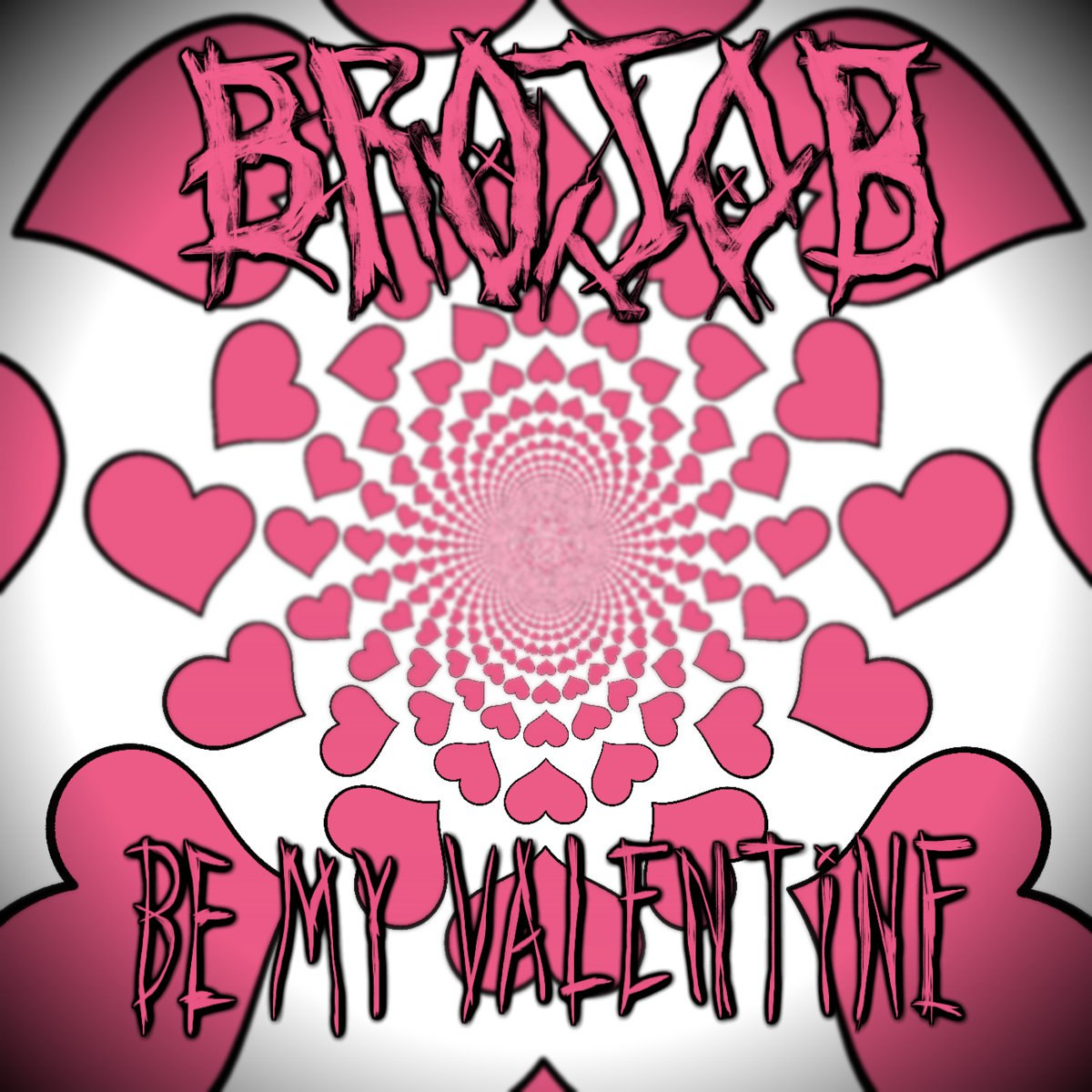 BROJOB - Be My Valentine [single] (2017)