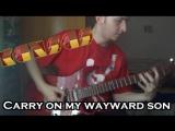 Мой корявый кавер (Kansas - carry on my wayward son)