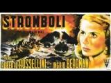Stromboli Terra Di Dio (1950) - di R. Rossellini con Ingrid Bergman -