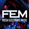 Fresh Electronic Music | EDM