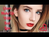 MAKEUP TUTORIAL GLAM MAKE WITH RED LIPS   ГЛЭМ С КРАСНЫМИ ГУБАМИ  МЭЙК В СТИЛЕ ТИНЫ КАРОЛЬ