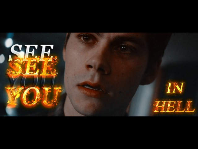 「Stiles Stilinski」 ➤ See You In HELL
