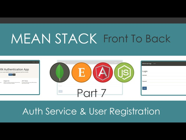 MEAN Stack Front To Back [Part 7] - Auth Service User Registration