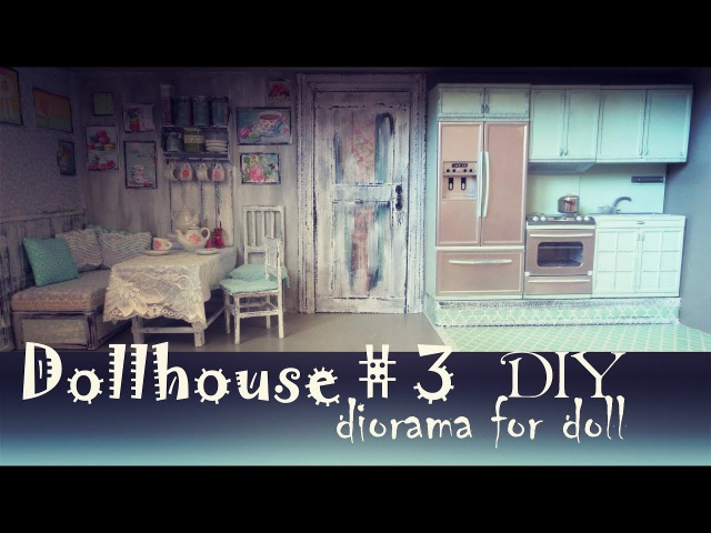 DIY Dollhouse2 How to make kitchen for doll Pullip, Monster High, Blythe,