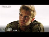 Valor  Soldier Ready Trailer  The CW
