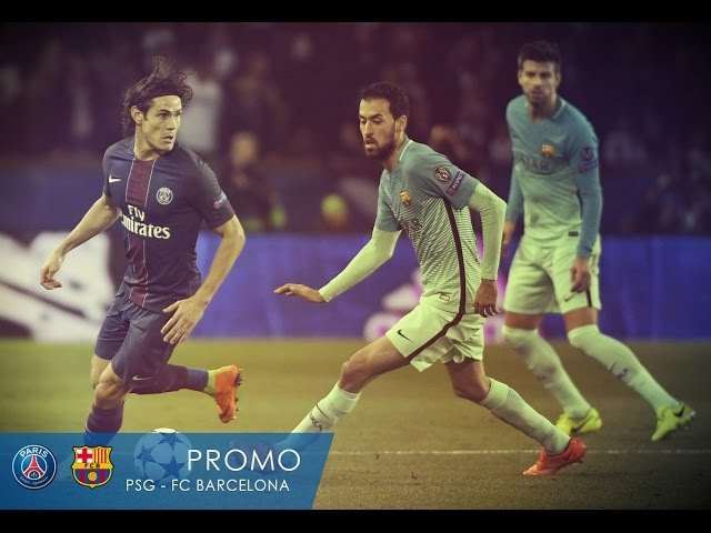 PSG - FC BARCELONA (Champions League Promo HD)