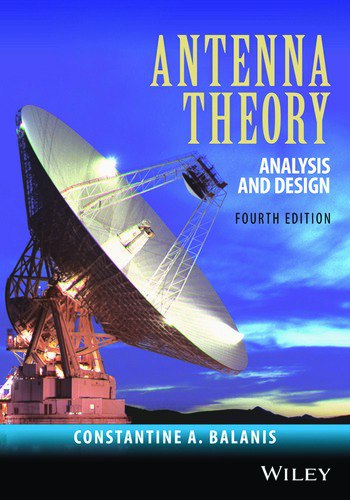 Antenna Theory: Analysis Design, Fourth