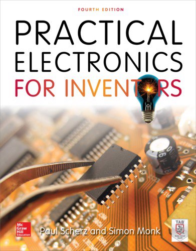 Practical Electronics Inventors, Fourth Edition