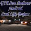 GTA San Andreas Android Cool Life Project