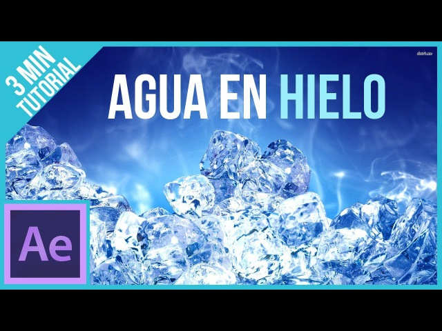 Convertir el Agua a Hielo (Zach King)en After Effects || Tutorial