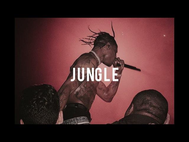 [FREE] Travis Scott Type Beat 2018 - Jungle | Free Type Beat | Rap Instrumental 2018
