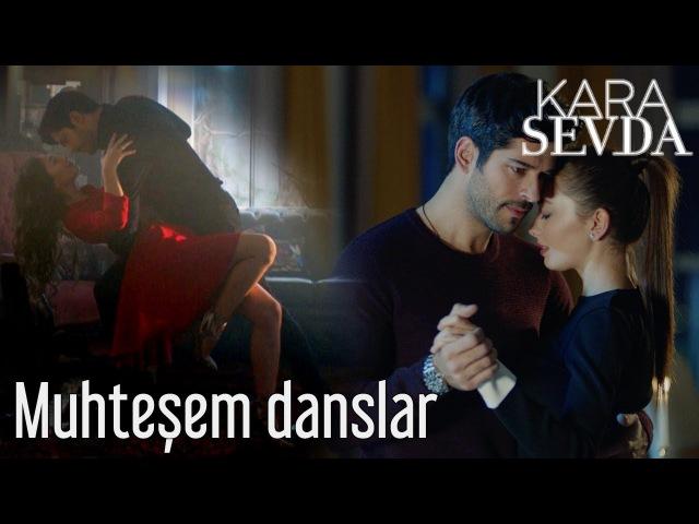 Kara Sevda Nihan ile Kemal'in Muhteşem Dansları