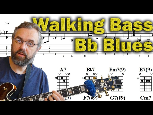 Walking Bass and Chords - Bb Blues - Jazz Guitar Lesson