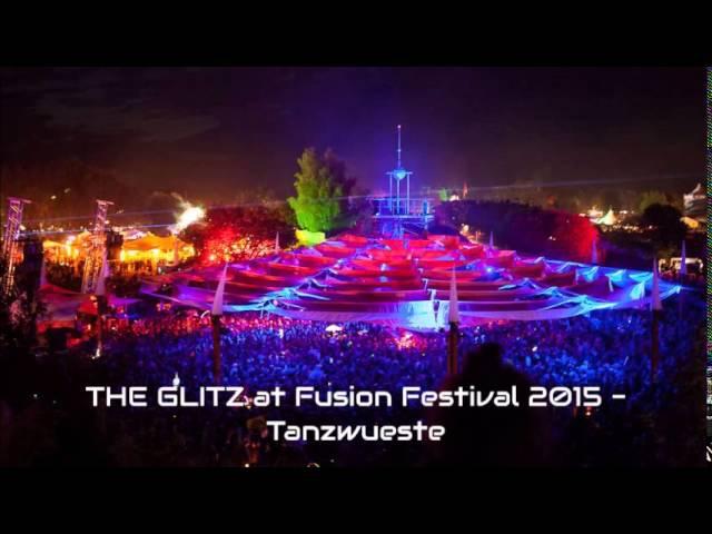 THE GLITZ at Fusion Festival 2015 (Tanzwüste)