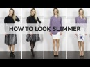 How To Look Slimmer Thinner Taller