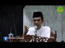 3 Golongan yang Tidak Masuk Surga 26/11/2016 - Ustadz Abdul Somad, Lc. MA