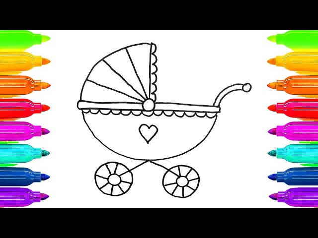How to Draw Baby Carriage Colouring Book for Kids | Learning Coloring Pages with Colored Markers
