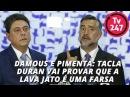 Damous e Pimenta: Tacla Duran vai provar que a Lava Jato é uma farsa