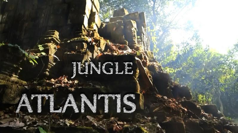 BBC Атлантида в Джунглях: Ангкор Ват - Сокрытый Мегаполис / Jungle Atlantis: Angkor Wat's Hidden Megacity (2014) HD