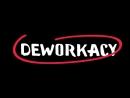 Что такое Deworkacy