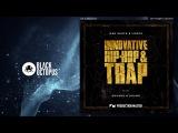 Innovative Hip Hop Trap (samples loops)