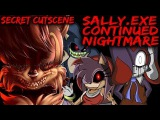 SALLY.EXE CONTINUED NIGHTMARE - EVERYONE SURVIVES + SECRET CUTSCENES Sonic Horror Game