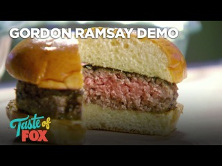 Gordon Ramsay Demonstrates How To Cook The Perfect Burger | TASTE OF FOX