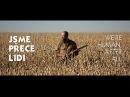 JSME PŘECE LIDI / WE'RE HUMAN, AFTER ALL (official teaser)