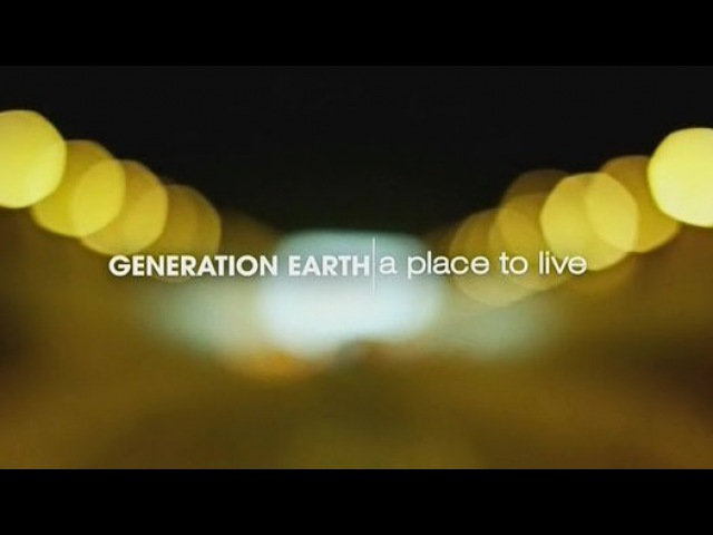 BBC: ЗЕМЛЯ В XXI ВЕКЕ. Поколение невозможного 2 серия / GENERATION EARTH-a place to live (2012) - Видео Da...