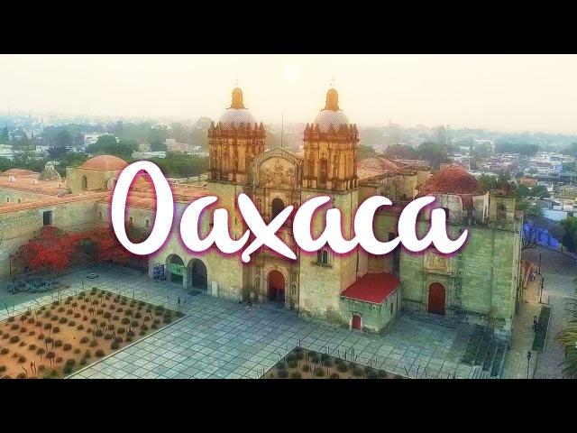 Mexico - Oaxaca, la guía definitiva.
