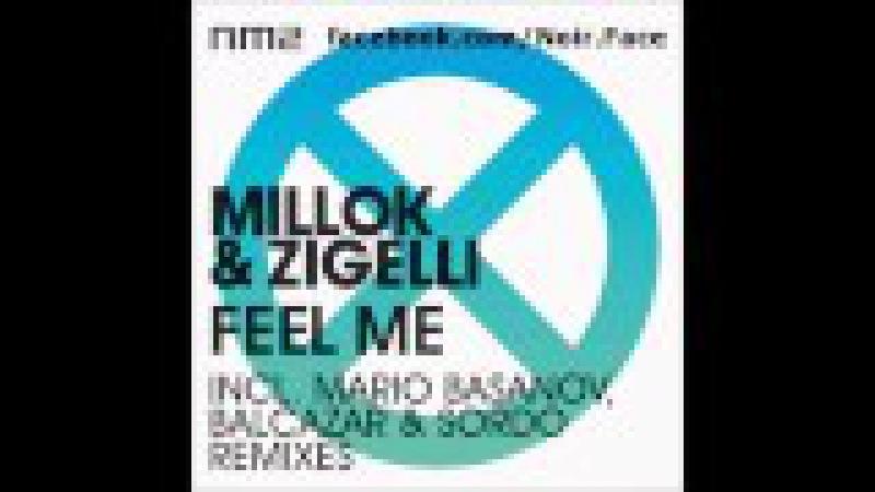 Millok Zigelli - Feel Me [Mario Basanov Remix] - NM2