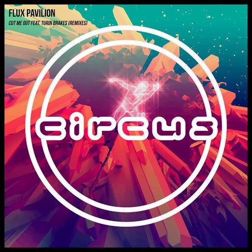 Flux Pavilion альбом Cut Me Out (Remixes)