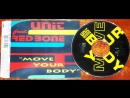 Unit feat. Red Bone - Move Your Body (Club Mix)