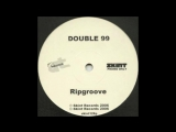 Double_99_-_Ripgroove