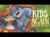Kids Again COMPLETED PMV MAP