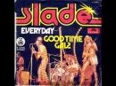 Slade Everyday
