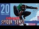Spider Sense 20 ENDGAME