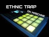 Ethnic Trap on Maschine Mikro