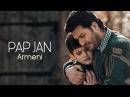 Армянская песня Пап джан. Armeni - Pap Jan