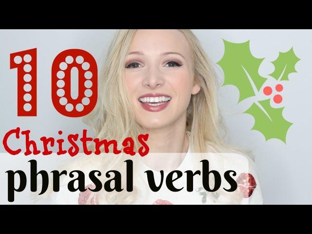 10 Festive, Winter Christmas Phrasal Verbs Spon