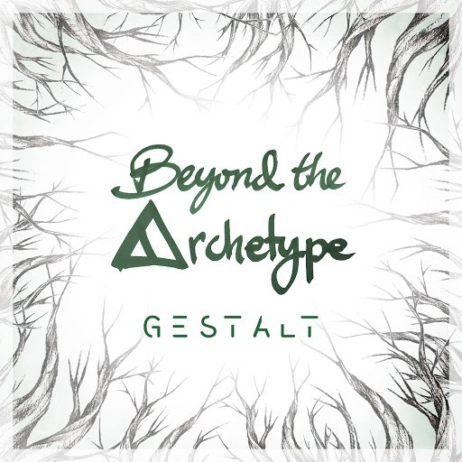 Gestalt альбом Beyond the Archetype