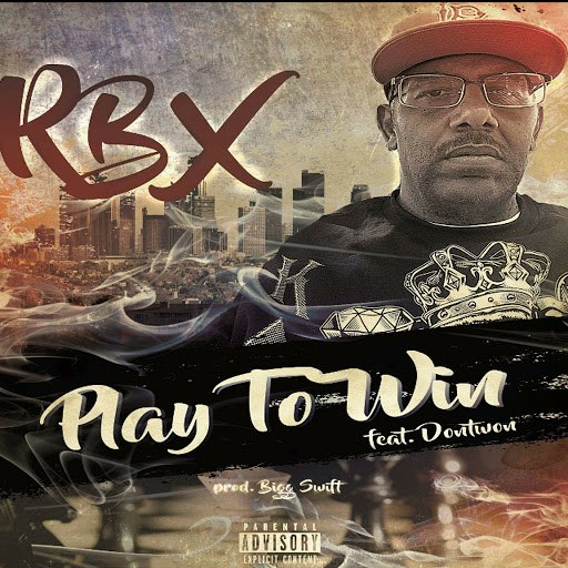 RBX альбом Play to Win (feat. Dontwon)