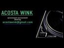 Май 001 DJ Acosta Wink House Tech Deep Club Techno