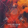 LIVE OR LEAVE OFFICIAL