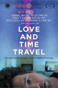 Любовь и путешествия во времени / Love and Time Travel (2016)
