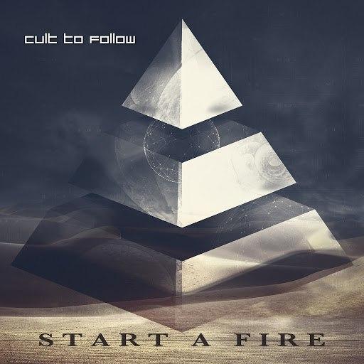 Cult To Follow альбом Start a Fire