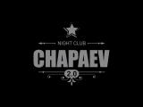 CHAPAEV 2.0 CLUB presents - NOSTAЛЬГИЯ BACK2BACK DJ Шевцов vs. DJ Vartan!