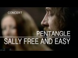 Pentangle - Sally Free And Easy (Set Of Six, 27.06.1972) OFFICIAL