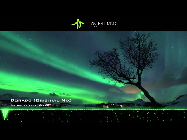 Mr Andre feat. Veela - Dorado (Original Mix) [Lyrics] [Music Video] [Elliptical Sun Melodies]