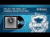 Project One - Numbers (Wildstylez Remix)